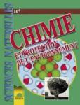 Chimie et protection de l'environnement classe de10e. Химия и опазване на околната среда за 10. клас на френски език (ISBN: 9789540112053)