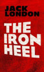 The Iron Heel (ISBN: 9780486473659)