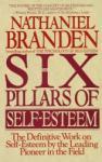 6 Pillars of Self-Esteem (ISBN: 9780553374391)