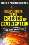 A User's Guide to the Crisis of Civilization (ISBN: 9780745330532)