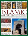 Illustrated Encyclopedia of Islamic Art and Architecture (ISBN: 9780754820871)