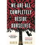 We are All Completely Beside Ourselves (2014)