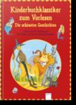 Kinderbuchklassiker zum Vorlesen. Die schönsten Geschichten (2014)