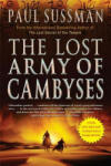 The Lost Army of Cambyses (ISBN: 9780802143785)