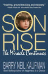 Son Rise: The Miracle Continues (ISBN: 9780915811618)