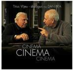 Cinema, Cinema, Cinema. Dialoguri cu Dan Pita (ISBN: 9786065720336)