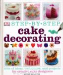 Step-by-Step Cake Decorating (2013)