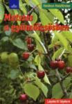 Metszés a gyümölcsösben (2012)