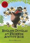 Hugless Douglas and Friends activity book (2014)