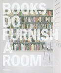 Books Do Furnish a Room (ISBN: 9781858944913)