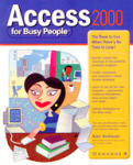 Access 2000 for Busy People (0000)