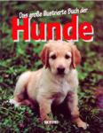 Das grosse illustrierte Buch der Hunde (1998)