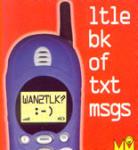 WAN2TLK? - ltle bk of txt msgs (2000)
