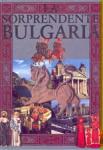 La Sorprendente Bulgaria (2006)