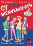 BIENVENUE@FR. Methode de francais. Classe de cinquième. Учебник по френски език за 5. клас (0000)