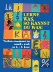 Lerne was, so kannst du was! Учебно помагало по немски език за 2. -4. клас (0000)