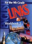 LINKS 2. Работна тетрадка по английски език за 9. клас (0000)