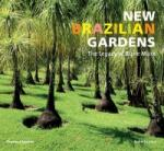 New Brazilian Gardens: The Legacy of Burle Marx (2014)