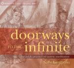 Doorways to the Infinite: The Art Practice of Tantric Meditation (2014)
