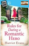 Rules for Dating a Romantic Hero (2014)
