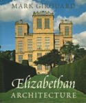 Elizabethan Architecture: The Ambiguous Progress of Modern Atheism (ISBN: 9780300093865)