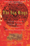 The Sun Kings - The Unexpected Tragedy of Richard Carrington and the Tale of How Modern Astronomy Began (ISBN: 9780691141268)