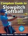 Complete Guide to Slowpitch Softball [With DVD]: Activities for Children and Young Adults (ISBN: 9780736094061)