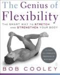 The Genius of Flexibility: The Smart Way to Stretch and Strengthen Your Body (ISBN: 9780743270878)