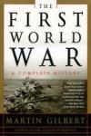 The First World War: A Complete History (ISBN: 9780805076172)