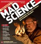 Theo Gray's Mad Science: Experiments You Can Do At Home - But Probably Shouldn't (ISBN: 9781579127916)