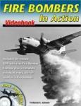 Fire Bombers in Action Videobook (ISBN: 9781580071475)