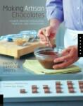 Making Artisan Chocolates: Flavor-Infused Chocolates, Truffles, and Confections (ISBN: 9781592533107)