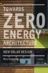 Towards Zero Energy Architecture (ISBN: 9781856696784)