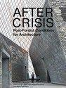 Architectural Papers V: After Crisis Post-Fordist Conditions for Architecture (ISBN: 9783037782309)