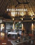 Ecological Hotels (ISBN: 9783832793708)