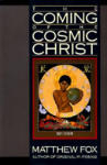 The Coming of the Cosmic Christ (ISBN: 9780060629151)
