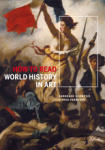 How to Read World History in Art (2010)
