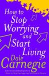 How To Stop Worrying And Start Living (2004)