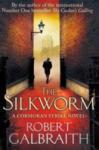 The Silkworm (ISBN: 9781408704035)