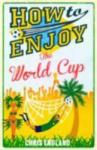 How to Enjoy the World Cup (2014)