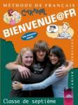 BIENVENUE@FR. Methode de francais. Classe de septième. Cahier d'exercises. Работна тетрадка по френски език за 7. клас (0000)
