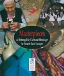 Masterpieces of Intangible Cultural Heritage in South-East Europe (ISBN: 9789545169991)