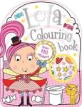 Lola the Lollipop Fairy Colouring Book Over 100 Stickers (0000)