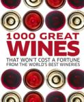 1000 Great Wines That Won't Cost a Fortune (2014)