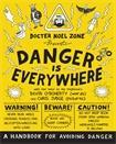 Danger is Everywhere: A Handbook for Avoiding Danger (2014)