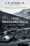 These Thousand Hills (ISBN: 9780395755204)