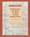 Anspielungen und Zitate im Werk Ludwig Wittgensteins, Erweiterte Neuausgabe (ISBN: 9789540737034)