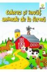 Colorez si invat animale de la ferma (ISBN: 9789731494722)