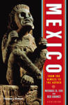 Mexico. From the Olmecs to the Aztecs (ISBN: 9780500287552)