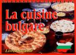 La cuisine bulgare (ISBN: 9789548645416)